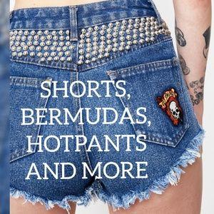 Shorts, Bermudas, Hotpants, and more